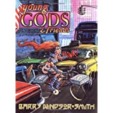 Young Gods and Friendspar Barry Windsor-Smith