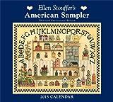 img - for Ellen Stouffer's American Sampler 2015 Deluxe Wall Calendar book / textbook / text book