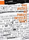 The Artist as Public Intellectual (Publications of the Academy of Fine Arts Vienna)