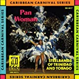 Pan Woman - Steelbands of Trinidad Various Artists
