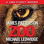 Zoo | James Patterson,Michael Ledwidge