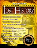 img - for Lost History - From the Atlantis Rising Anthology Library book / textbook / text book