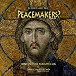 Blessed Are the Peacemakers?: The Destruction of Paradise | Samson Soledad,Constantine Papavasiliou
