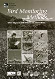 img - for Bird Monitoring Methods: A manual of techniques for key UK species book / textbook / text book