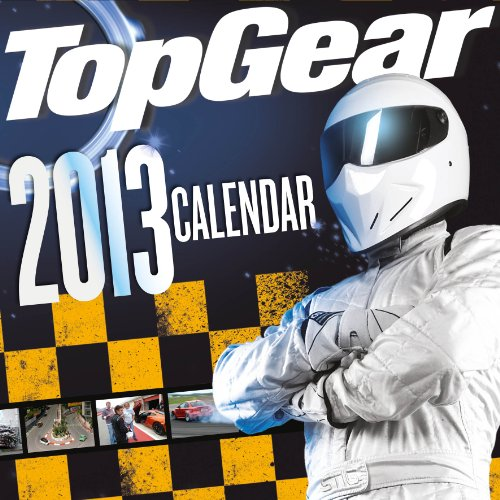 Official Top Gear 2013 Calendar (Calendar 2013)