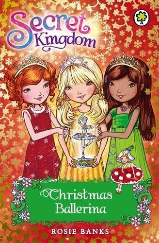 Christmas Ballerina (Secret Kingdom)
