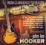 From Clarksdale To Heaven - Rememberi...