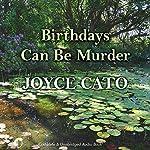 Birthdays Can Be Murder | Joyce Cato