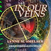 In Our Veins | [Lynne M. Smelser]