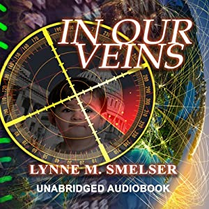 In Our Veins | [Lynne M. Smelser]