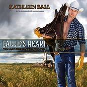 Callie's Heart: Lasso Springs, Book 1 | [Kathleen Ball]