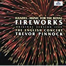Handel: Music for the Royal Fireworks (Original Version 1749)
