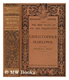 img - for Mermaid Series: The Best Plays of the Old Dramatists Christopher Marlowe book / textbook / text book