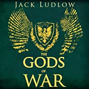 The Gods of War: Book 3 of the Republic Series | Jack Ludlow