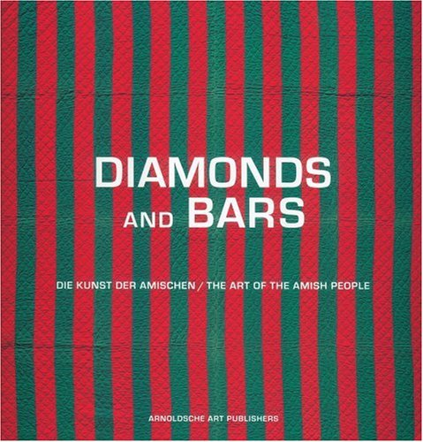 Diamonds and Bars: The Art of the Amish People