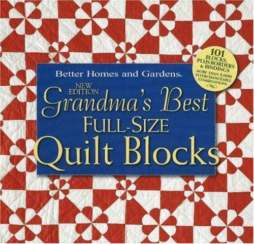 By Better Homes and Gardens Grandma's Best Full-Size Quilt Blocks (2nd Second Edition) [Spiral-bound]