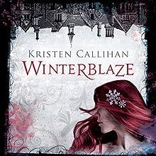 Winterblaze: Darkest London, Book 3 (       UNABRIDGED) by Kristen Callihan Narrated by Moira Quirk