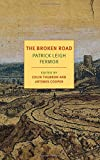 The Broken Road: From the Iron Gates to Mount Athos (NYRB Classics)