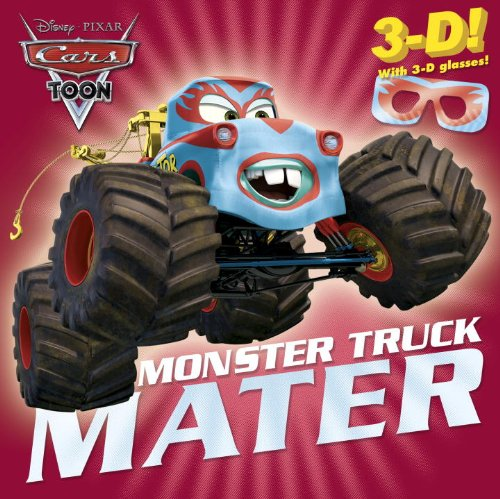 Monster Truck Mater (Disney/Pixar Cars) (3-D Pictureback), Frank Berrios