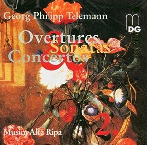 Telemann: Overtures, Sonatas, Concertos