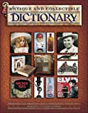 Antique and Collectible Dictionary (1574325809) by Reed, Robert