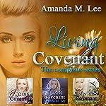 Living Covenant: The Complete Series | Amanda M. Lee