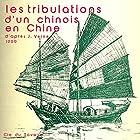 Les tribulations d'un chinois en Chine  by Jules Verne Narrated by Robert Manule, Jean Carmet, Jacques Monod, Jean Rochefort, Roger Carel