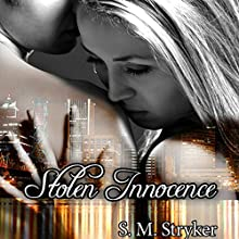 Stolen Innocence (       UNABRIDGED) by S. M. Stryker Narrated by Jennifer Richmond