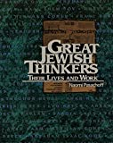 img - for Great Jewish Thinkers: Their Lives and Work book / textbook / text book