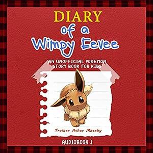 Pokemon Go: Diary of a Wimpy Eevee Audiobook