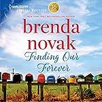 Finding Our Forever: Silver Springs, Book 1 | Brenda Novak