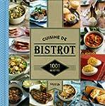 1001 recettes - Cuisine de Bistrot