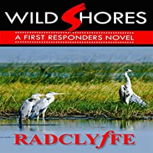 Wild Shores Audiobook by  Radclyffe Narrated by Abby Craden