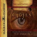Chosen: The Books of History Chronicles Audiobook by Ted Dekker Narrated by Adam Verner