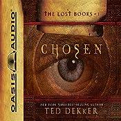 Chosen: The Books of History Chronicles | Ted Dekker