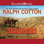 Scalpers | Ralph Cotton