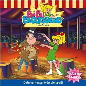 Bibi im Zirkus (Bibi Blocksberg 42) Hörspiel