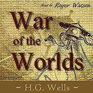 War of the Worlds | [H. G. Wells]