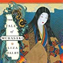 The Tale of Murasaki: A Novel (       UNABRIDGED) by Liza Dalby Narrated by Allison Hiroto