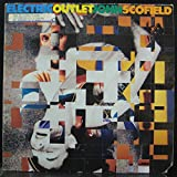 JOHN SCOFIELD ELECTRIC OUTLET vinyl record