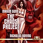 Maxim Gunn: The Chaos Project | Nicholas Boving