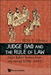 Judge Bao and the Rule of Law: Eight...