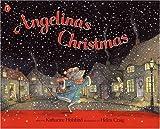 Katharine Holabird Angelina's Christmas (Angelina Ballerina)
