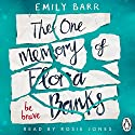 The One Memory of Flora Banks Hörbuch von Emily Barr Gesprochen von: Rosie Jones