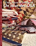 echange, troc Inger Marie Gilbert, Ilse Fredberg Iversen - Un tour des USA : Entre nature et patchwork