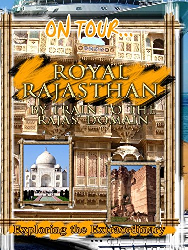 On Tour... ROYAL RAJASTHAN