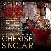 My Liege of Dark Haven   [Cherise Sinclair]