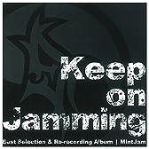 Keep on Jamming
