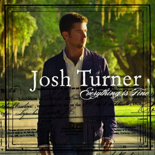 Josh Turner - EVERYTHING IS FINE