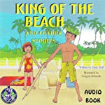 King of the Beach and Other Stories | Mark Huff